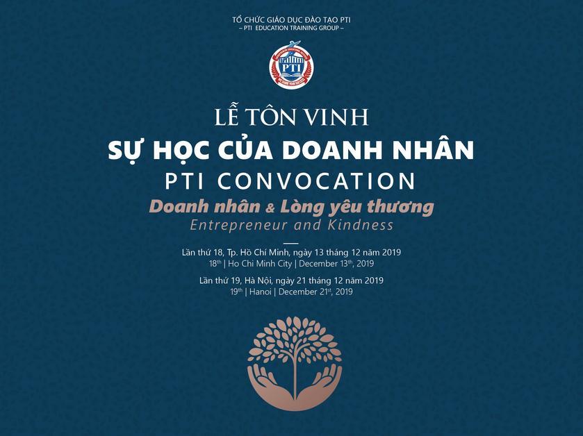 """Lễ Tôn vinh Sự học của Doanh nhân lần thứ 19 tại Hà Nội, lần thứ 18 tại HCM: """"Doanh nhân và Lòng yêu thương"""""""