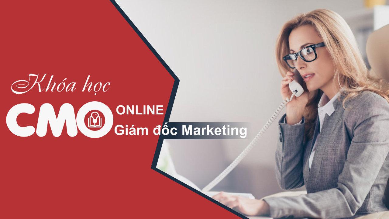 Khóa học Giám đốc Marketing Online