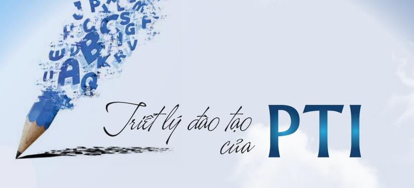 Triết lý đào tạo của Tổ chức Giáo dục Đào tạo PTI